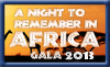Gala 2013 - A Night to Remember in Africa. Feb. 7, 2013.