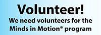 Volunteer for Minds in Motion